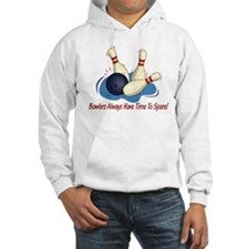 Bowlers Always Have... Hoodie