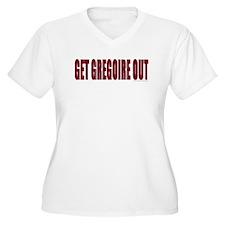 Get Gregoire Out - T-Shirt
