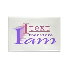 I text Rectangle Magnet (100 pack)