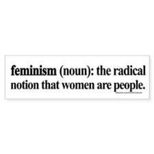 Feminism Defined Bumper Bumper Sticker