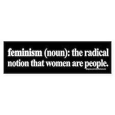 Feminism Defined Bumper Bumper Sticker