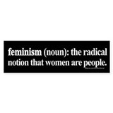 Feminism Defined Bumper Bumper Stickers