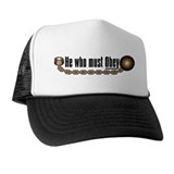 He who must Obey Trucker Hat