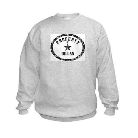 Property of Dillan Kids Sweatshirt