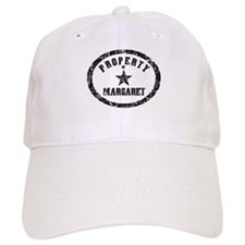 Property of Margaret Baseball Cap
