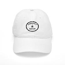 Property of Kaitlyn Baseball Cap