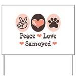 Peace Love Samoyed Yard Sign