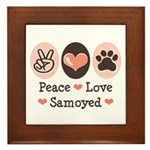 Peace Love Samoyed Framed Tile