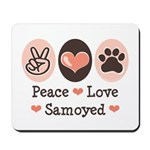 Peace Love Samoyed Mousepad