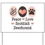 Peace Love Scottish Deerhound Yard Sign