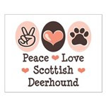Peace Love Scottish Deerhound Small Poster