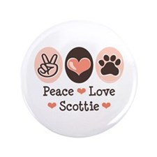 "Peace Love Scottie 3.5"" Button (100 pack)"