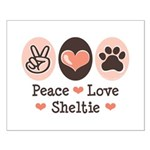 Peace Love Sheltie Small Poster