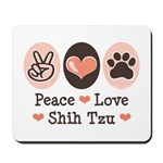 Peace Love Shih Tzu Mousepad