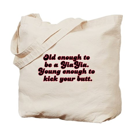 Young Enough YiaYia Tote Bag