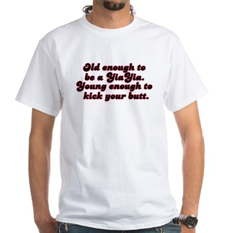 Young Enough YiaYia White T-Shirt