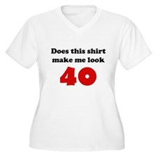 Make Me Look 40 T-Shirt