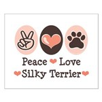 Peace Love Silky Terrier Small Poster