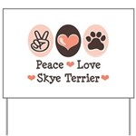 Peace Love Skye Terrier Yard Sign