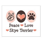 Peace Love Skye Terrier Small Poster