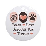 Peace Love Smooth Fox Terrier Ornament (Round)