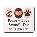 Peace Love Smooth Fox Terrier Mousepad