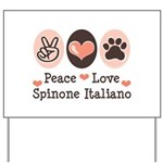 Peace Love Spinone Italiano Yard Sign