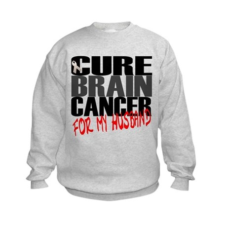 Cure Brain Cancer -- For My Husband Kids Sweatshir