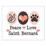 Peace Love Saint Bernard Small Poster