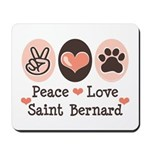 Peace Love Saint Bernard Mousepad