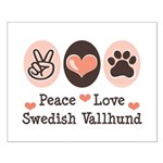 Peace Love Swedish Vallhund Small Poster