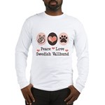 Peace Love Swedish Vallhund Long Sleeve T-Shirt