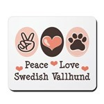 Peace Love Swedish Vallhund Mousepad