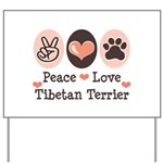 Peace Love Tibetan Terrier Yard Sign