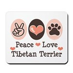 Peace Love Tibetan Terrier Mousepad
