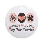Peace Love Toy Fox Terrier Ornament (Round)