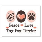 Peace Love Toy Fox Terrier Small Poster