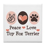 Peace Love Toy Fox Terrier Tile Coaster