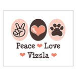 Peace Love Vizsla Small Poster