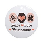 Peace Love Weimaraner Ornament (Round)