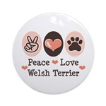 Peace Love Welsh Terrier Ornament (Round)