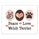 Peace Love Welsh Terrier Small Poster