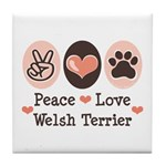 Peace Love Welsh Terrier Tile Coaster