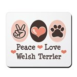 Peace Love Welsh Terrier Mousepad