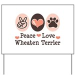 Peace Love Wheaten Terrier Yard Sign