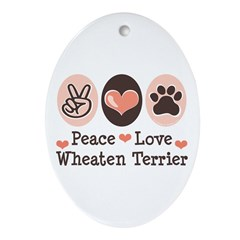 Peace Love Wheaten Terrier Oval Ornament