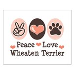 Peace Love Wheaten Terrier Small Poster