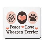 Peace Love Wheaten Terrier Mousepad