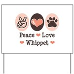 Peace Love Whippet Yard Sign