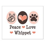 Peace Love Whippet Small Poster